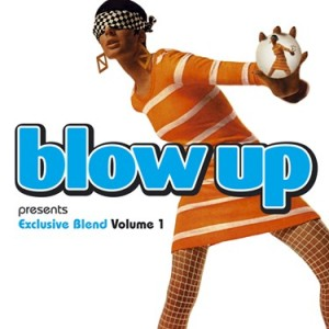 Blow Up Exclusive Blend Vol1 by Blow Up records UK